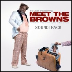 Soundtrack - Meet the Browns - The Movie