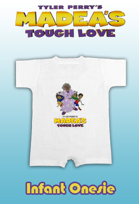 Madea's Tough Love: Infant Onesie