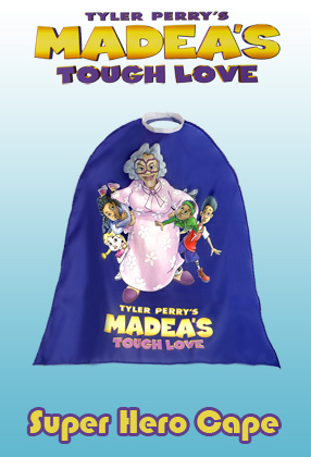 Madea's Tough Love: Super Hero Cape