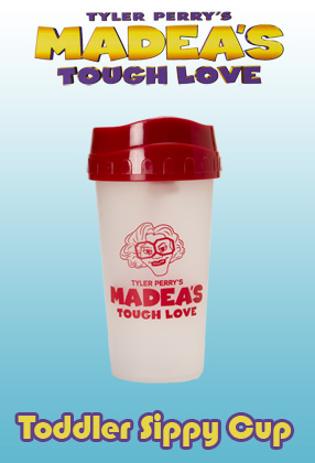 Madea's Tough Love: Toddler Sippy Cup